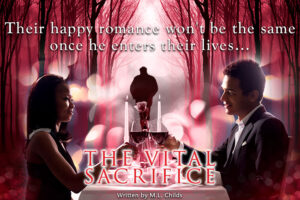 Promotional ad of The Vital Sacrifice by M. L. Childs